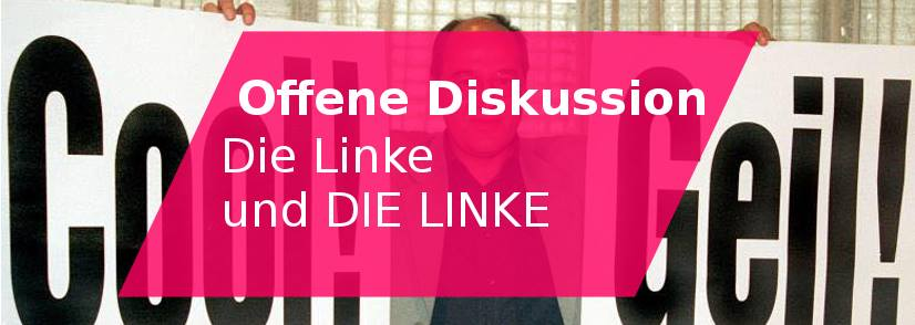 15.06. _ Die Linke und DIE LINKE – Offene Diskussion